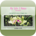 My Life I Make, Revisited by Lauris Faith (Mind, Body & Spirit Collect